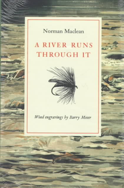 A River Runs Through It By MacLean, Norman/ Moser, Barry
