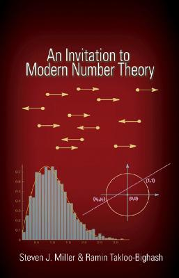 An Invitation to Modern Number Theory By Miller, Steven J./ Takloo-bighash, Ramin