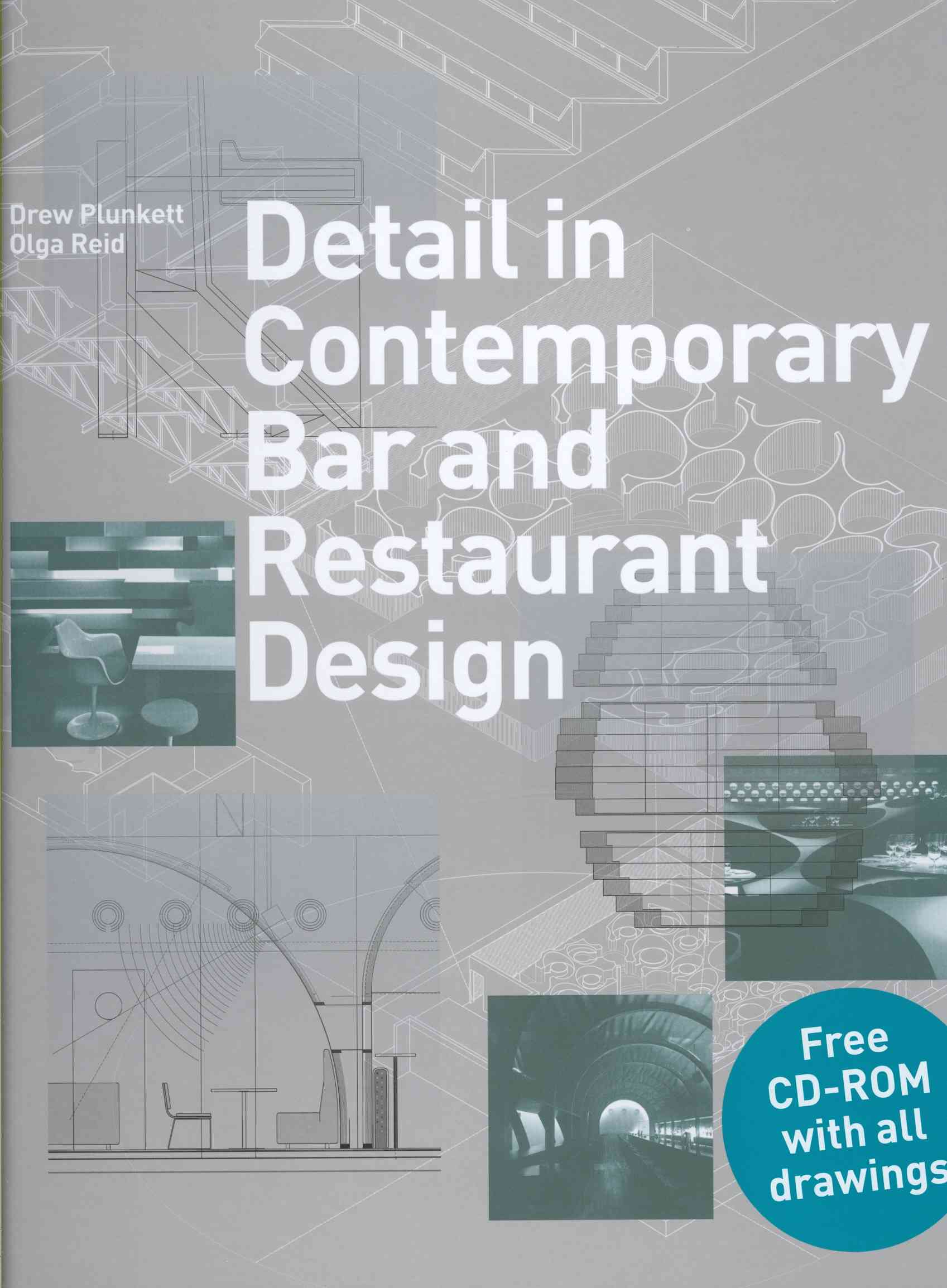 Detail in Contemporary Bar and Restaurant Design By Plunkett, Drew/ Reid, Olga